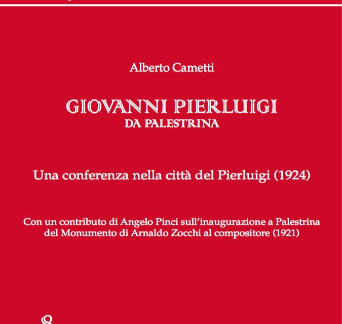 ALBERTO CAMETTI, G.P. DA PALESTRINA UNA CONFERENZA 1924