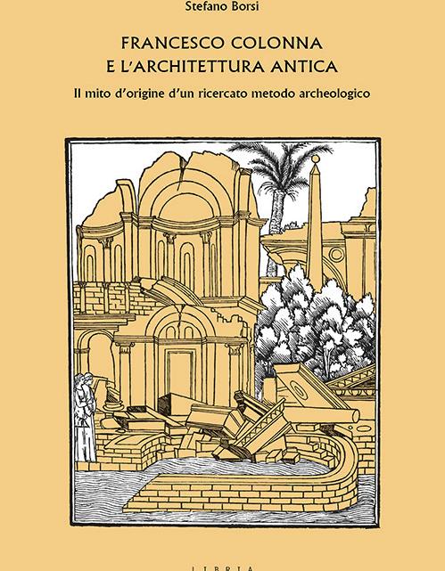 FRANCESCO COLONNA E L'ARCHITETTURA ANTICA
