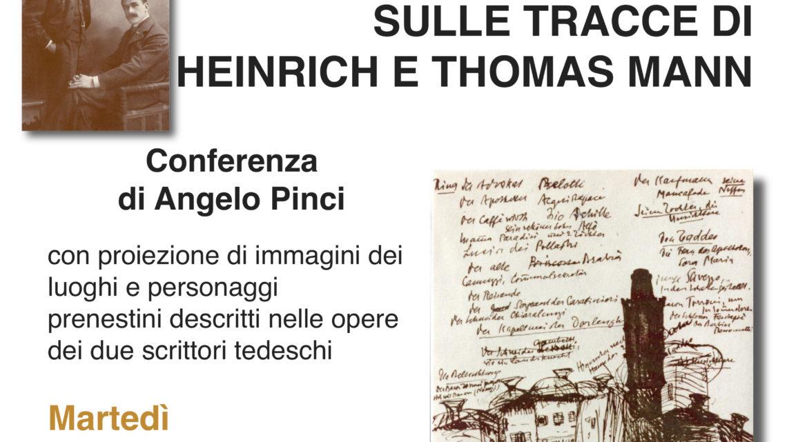 CONFERENZA ALL'UNITRE: IL LUOGO ERA PALESTRINA… SULLE TRACCE DI HEINRICH E THOMAS MANN