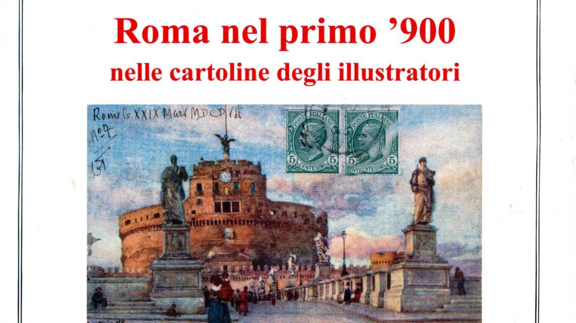 ROMA NEL PRIMO '900 NELLE CARTOLINE DEGLI ILLUSTRATORI